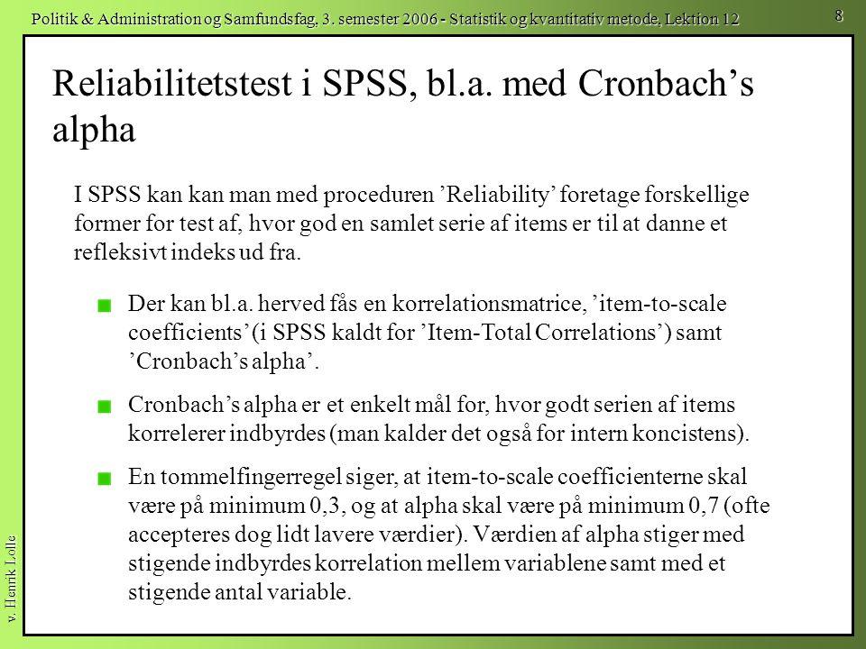 Reliabilitetstest i SPSS, bl.a. med Cronbach's alpha