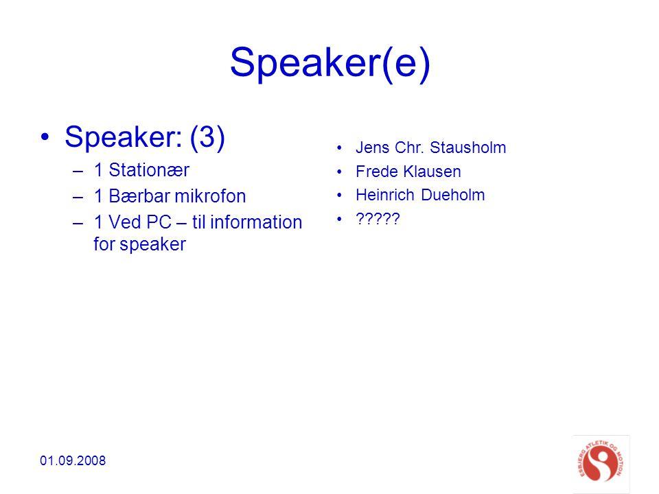 Speaker(e) Speaker: (3) 1 Stationær 1 Bærbar mikrofon