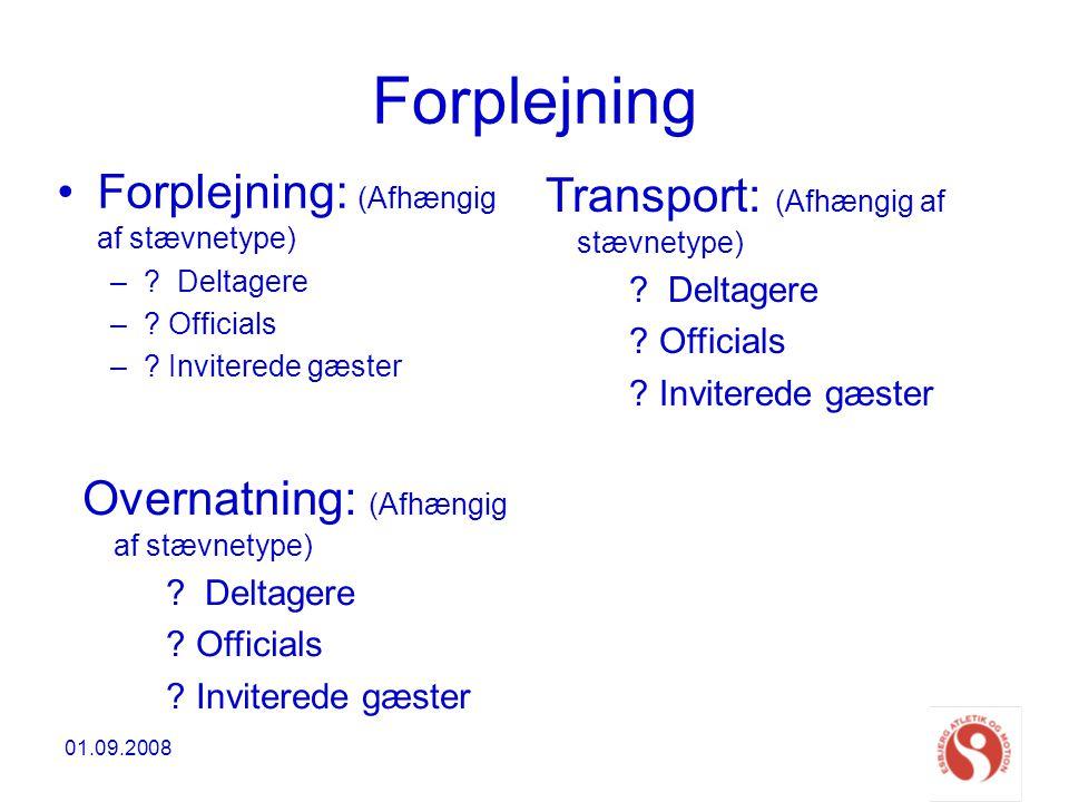 Forplejning Transport: (Afhængig af stævnetype)