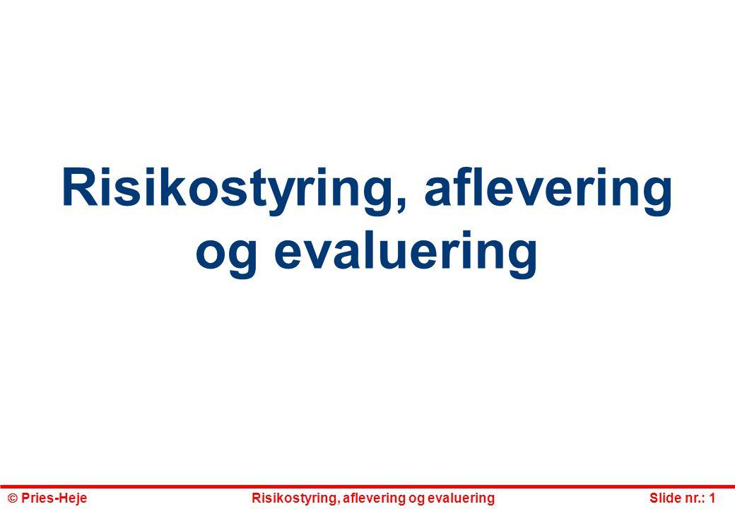 Risikostyring, aflevering og evaluering