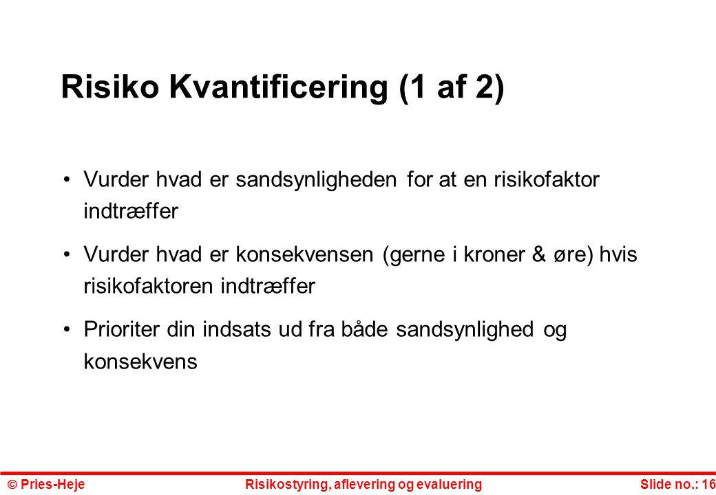 Risiko Kvantificering (1 af 2)