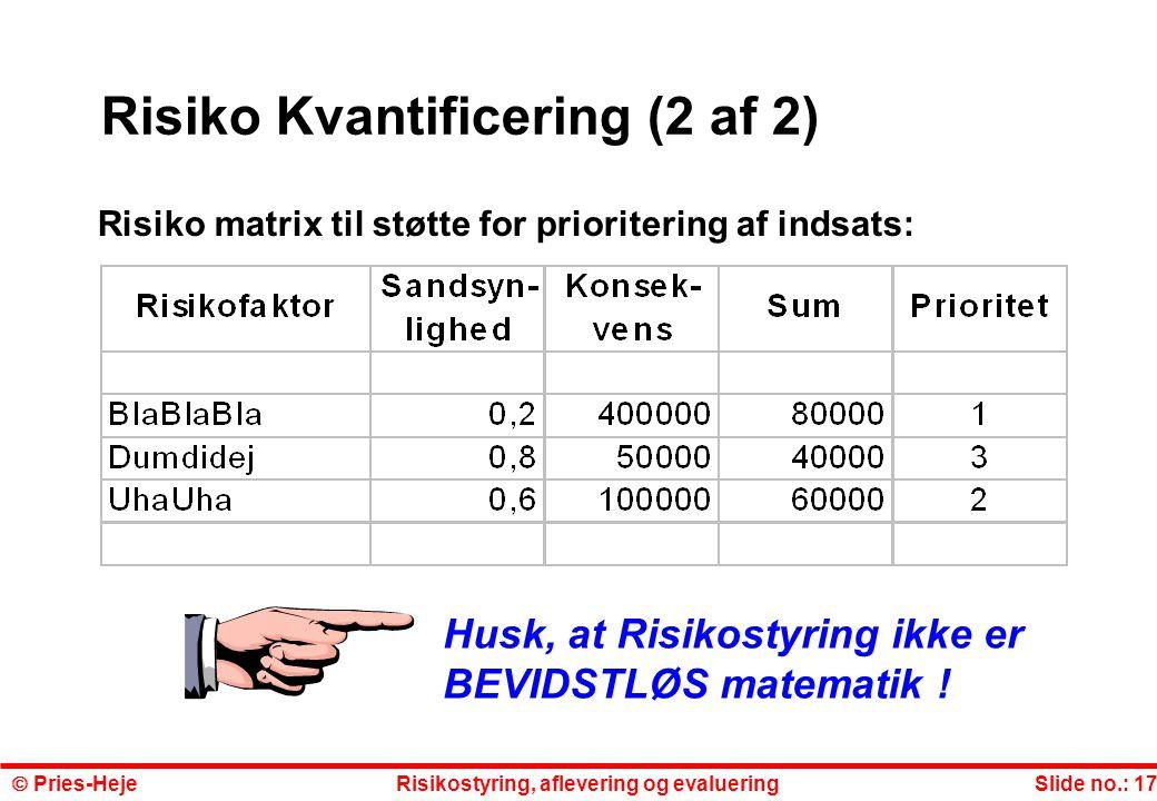 Risiko Kvantificering (2 af 2)