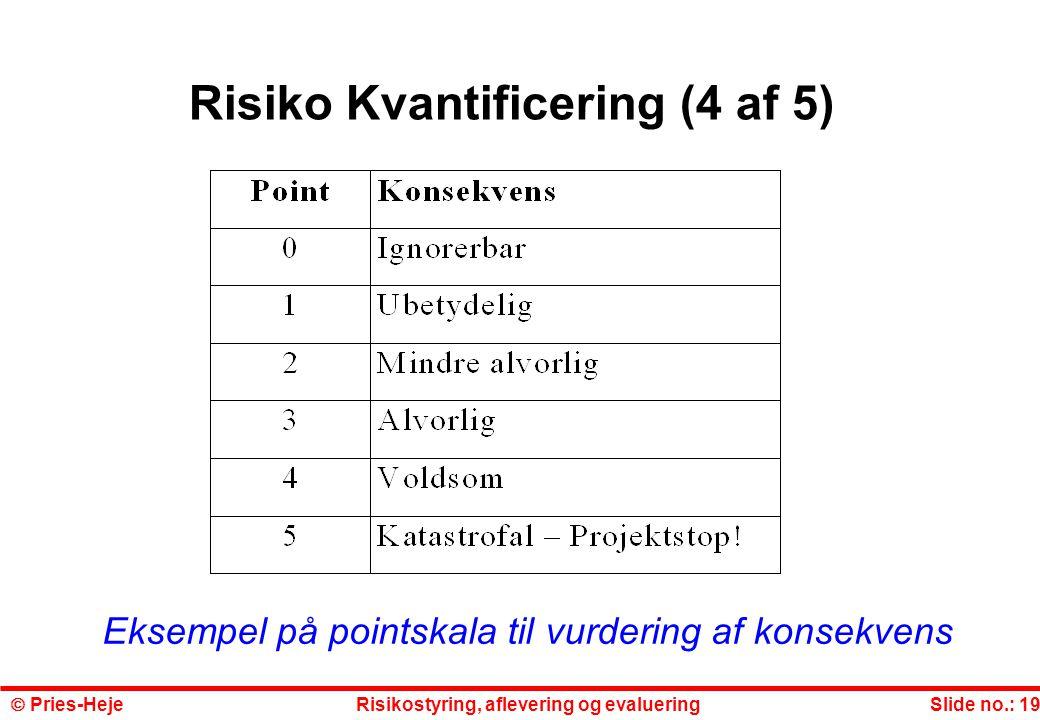 Risiko Kvantificering (4 af 5)
