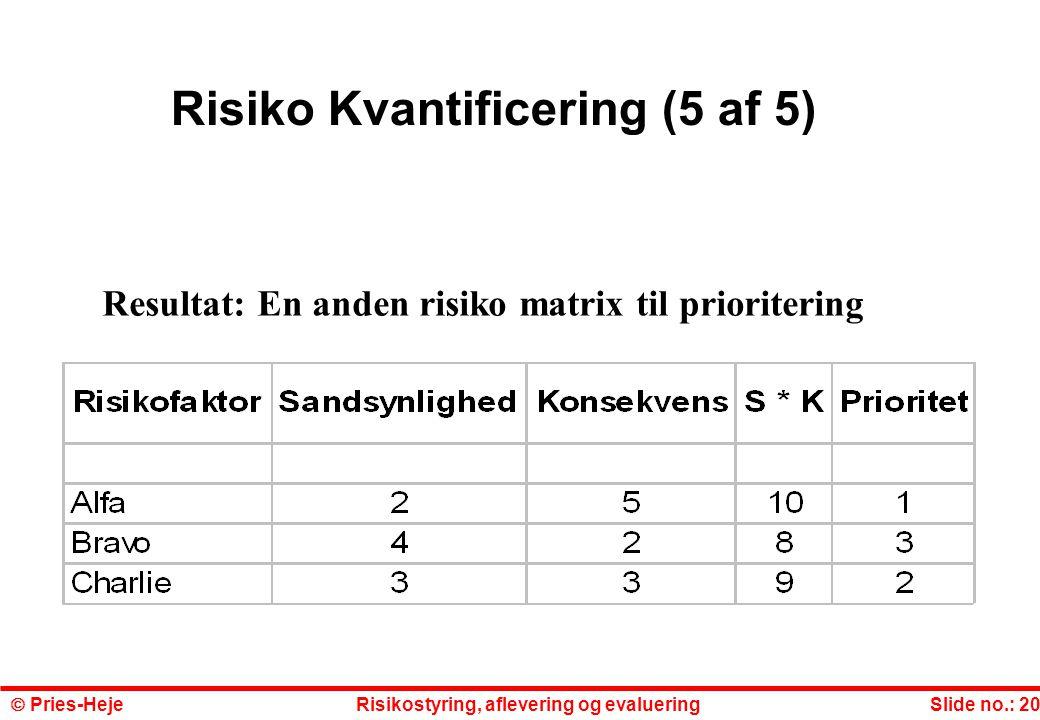 Risiko Kvantificering (5 af 5)