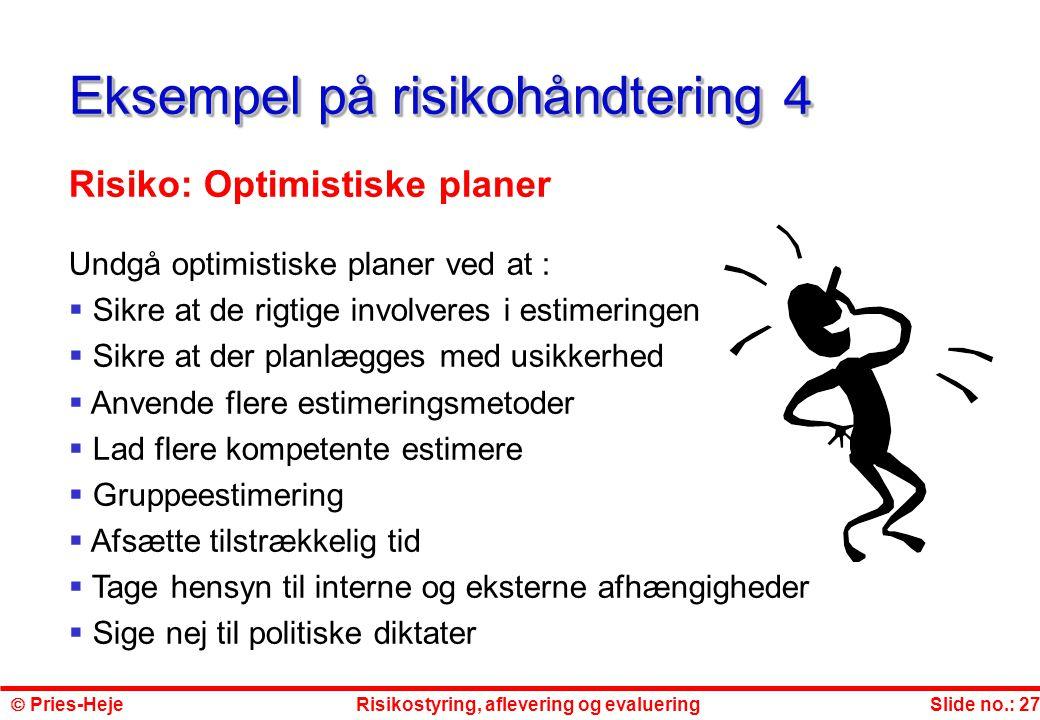 Eksempel på risikohåndtering 4