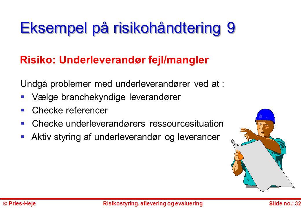 Eksempel på risikohåndtering 9