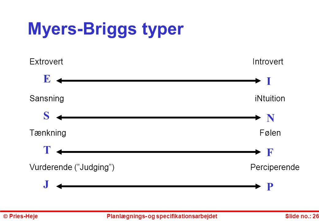 Myers-Briggs typer E I S N T F J P Extrovert Introvert
