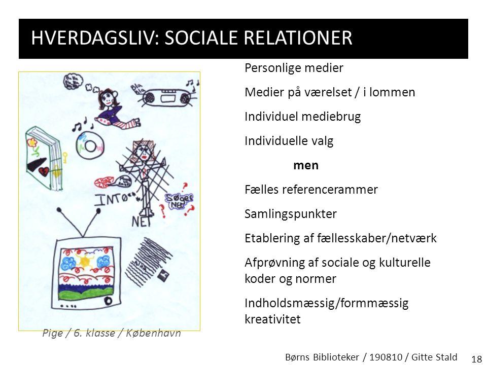 hverdagsliv: Sociale relationer