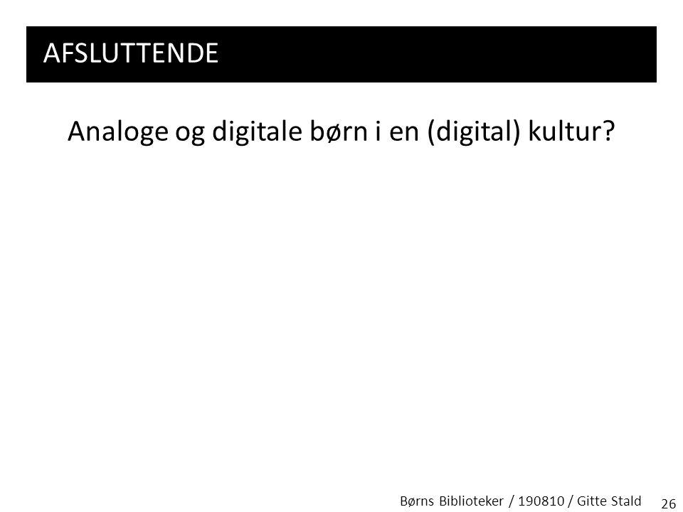 Analoge og digitale børn i en (digital) kultur