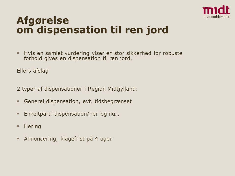 Afgørelse om dispensation til ren jord