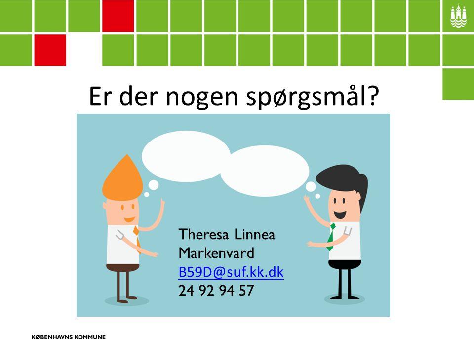 Er der nogen spørgsmål Theresa Linnea Markenvard B59D@suf.kk.dk