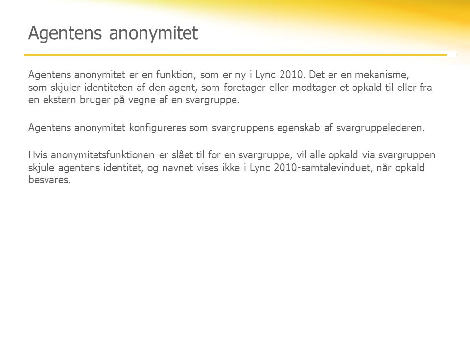 Agentens anonymitet
