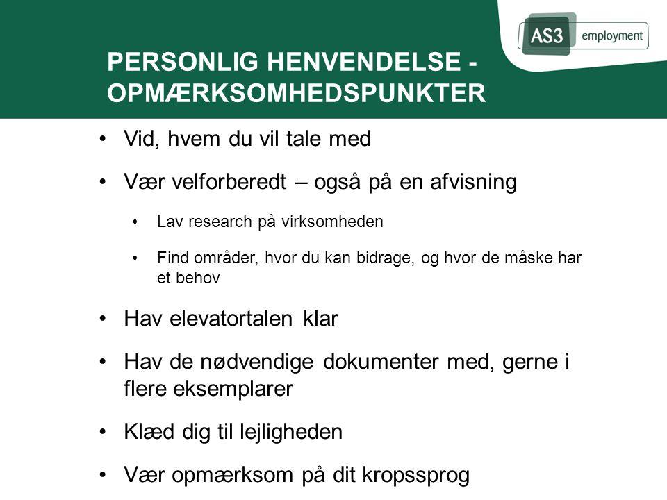 PERSONLIG HENVENDELSE - OPMÆRKSOMHEDSPUNKTER