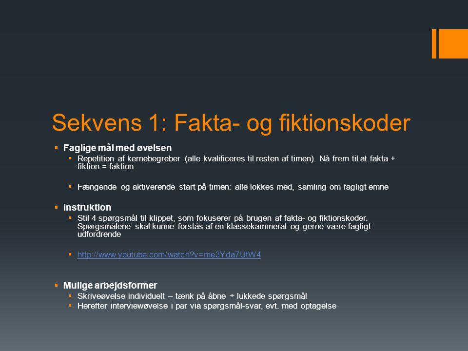 Sekvens 1: Fakta- og fiktionskoder
