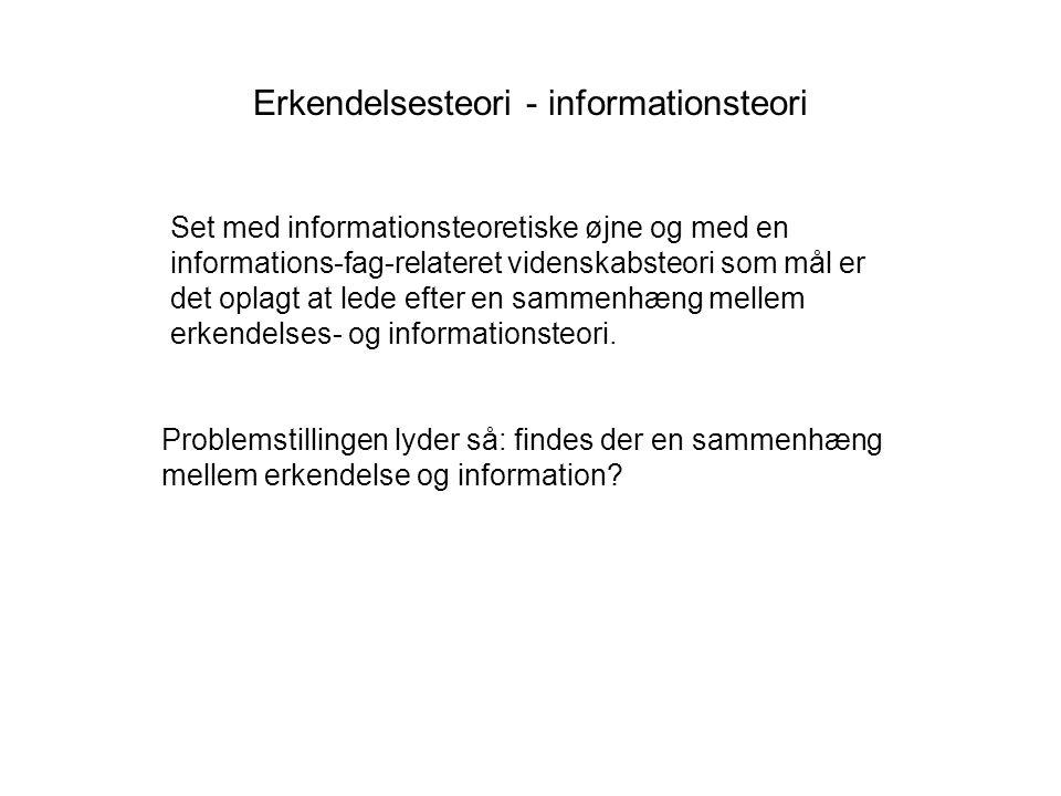 Erkendelsesteori - informationsteori