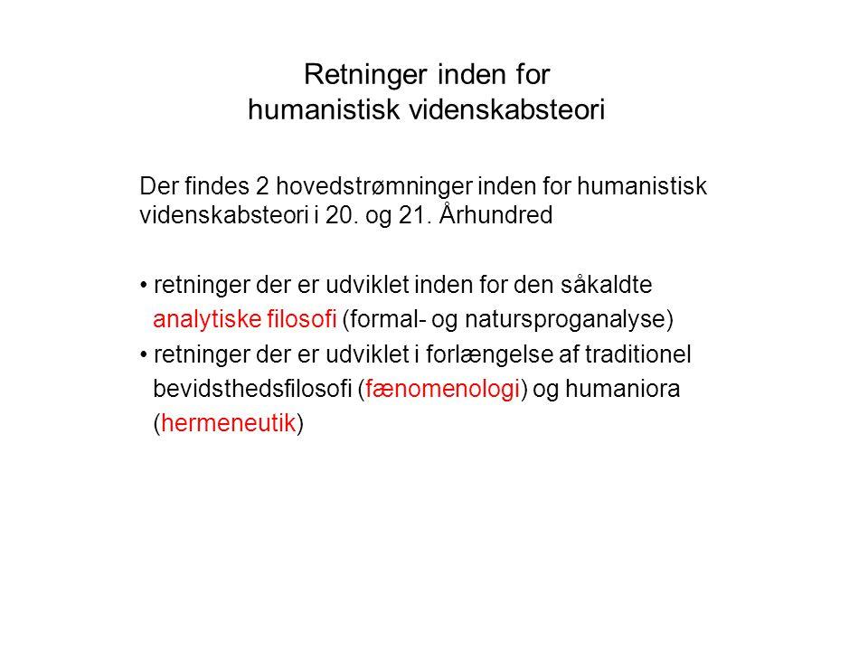 Retninger inden for humanistisk videnskabsteori