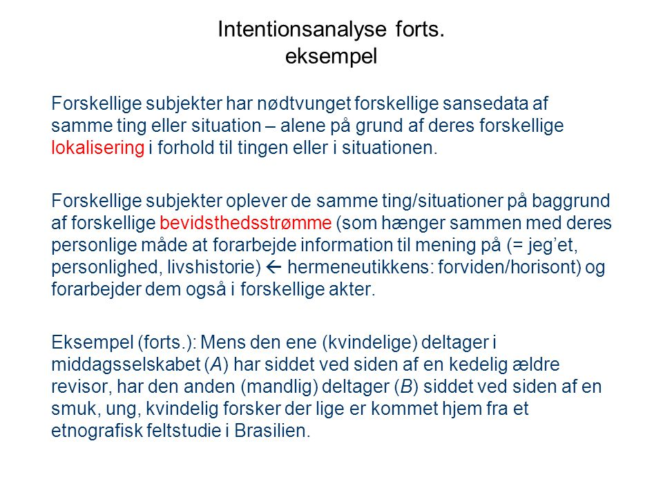 Intentionsanalyse forts. eksempel