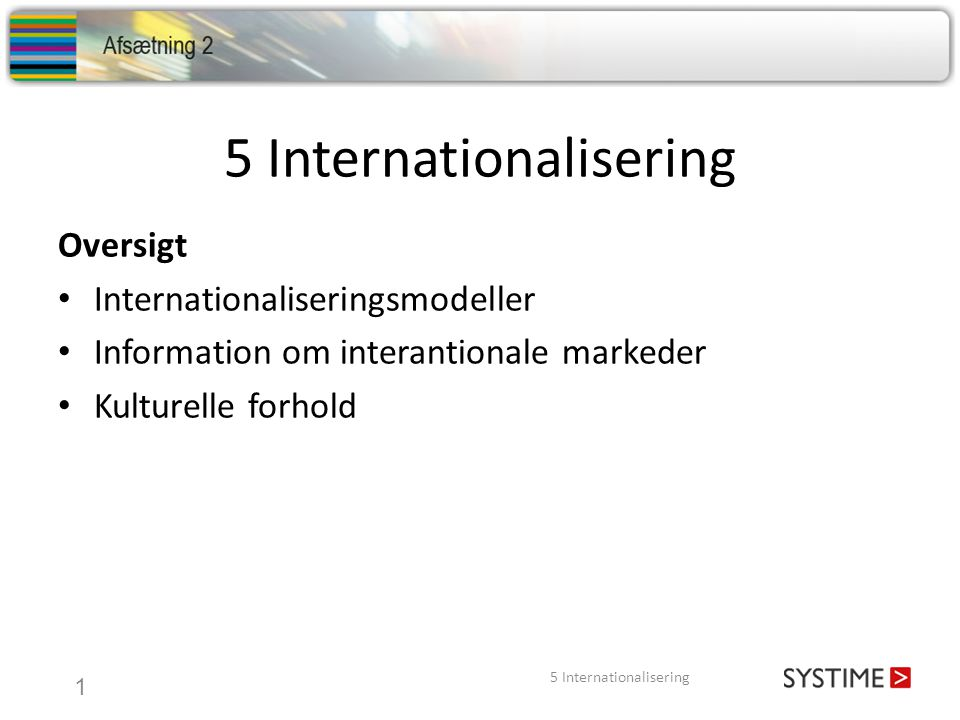 5 Internationalisering