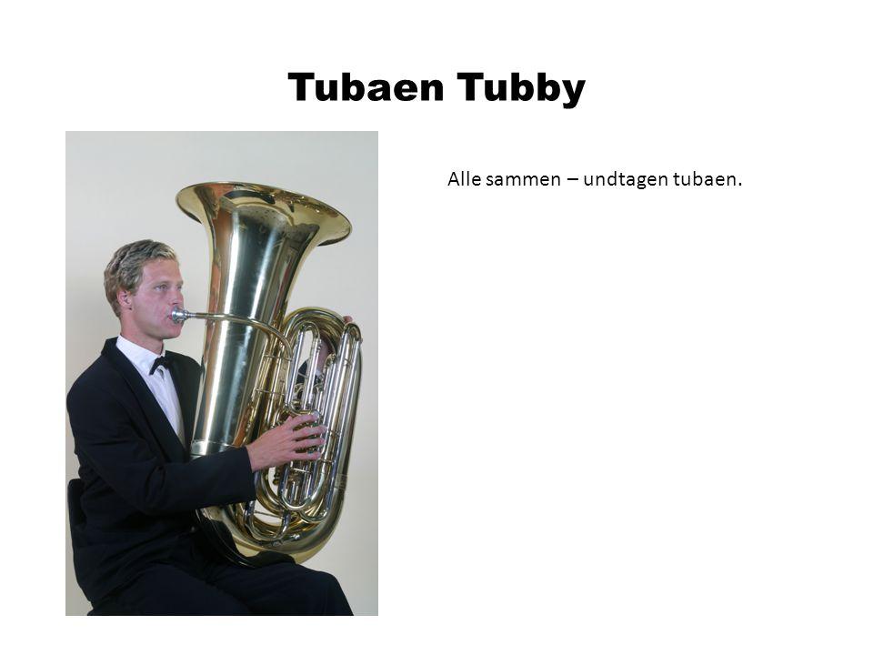 Alle sammen – undtagen tubaen.