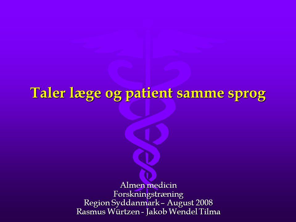 Taler læge og patient samme sprog