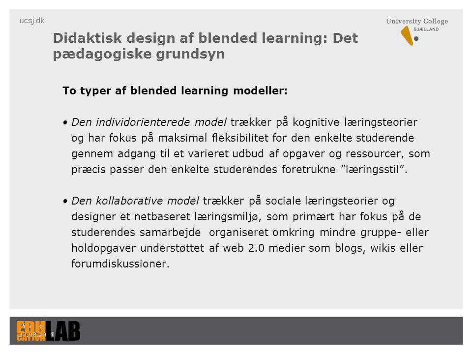 Didaktisk design af blended learning: Det pædagogiske grundsyn