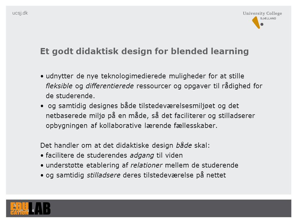 Et godt didaktisk design for blended learning