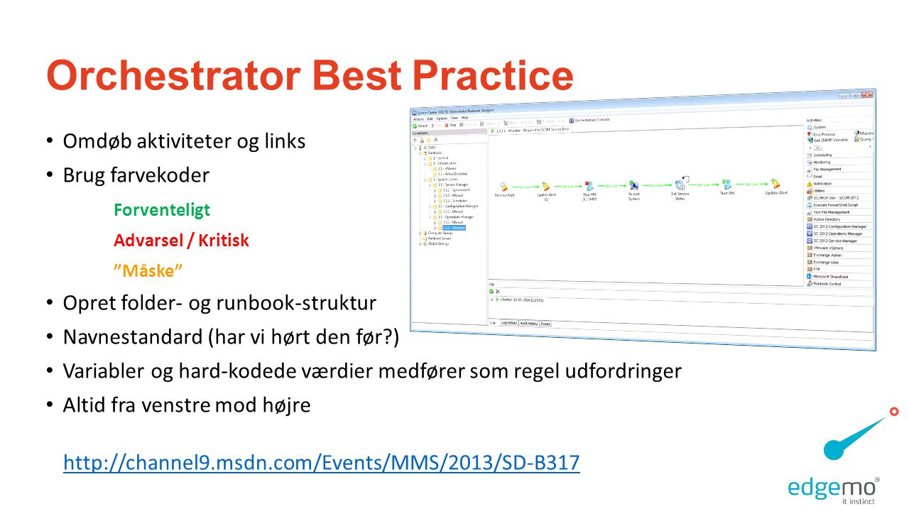 Orchestrator Best Practice