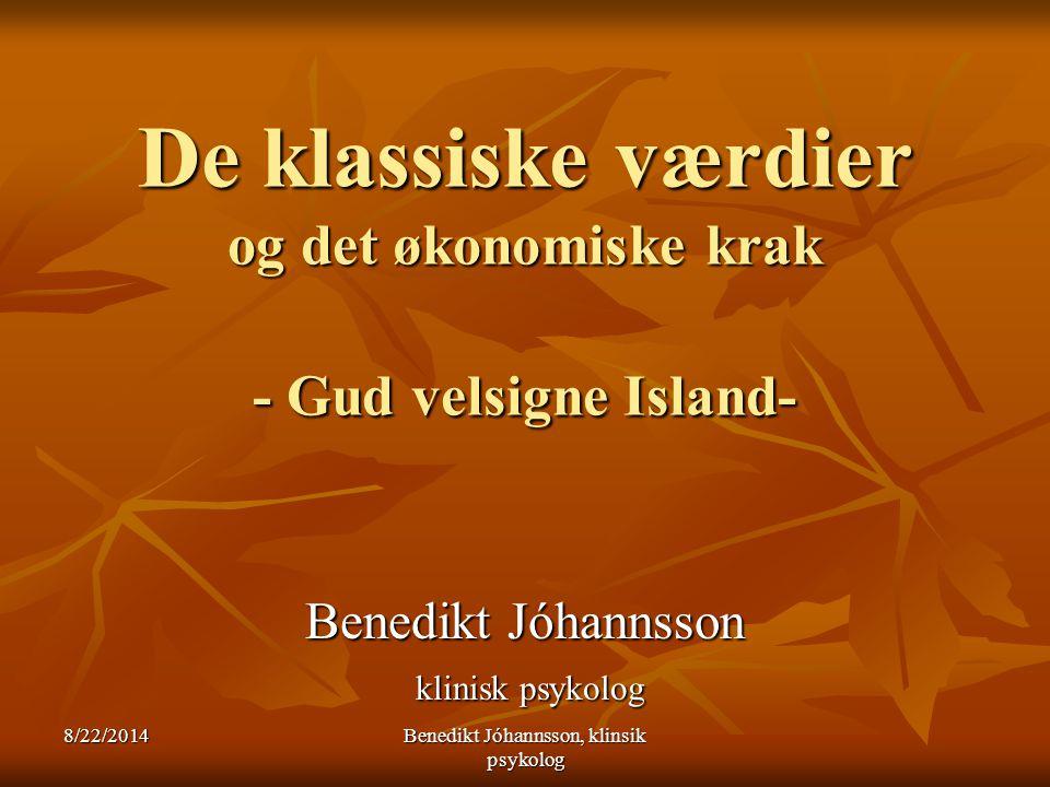 De klassiske værdier og det økonomiske krak - Gud velsigne Island-