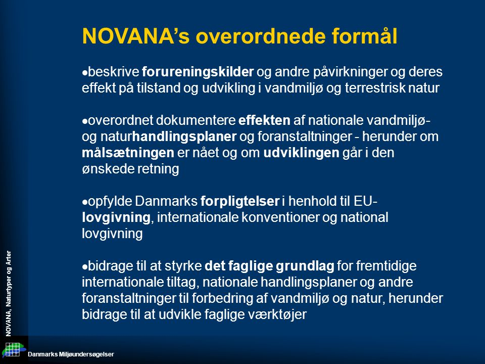 NOVANA's overordnede formål