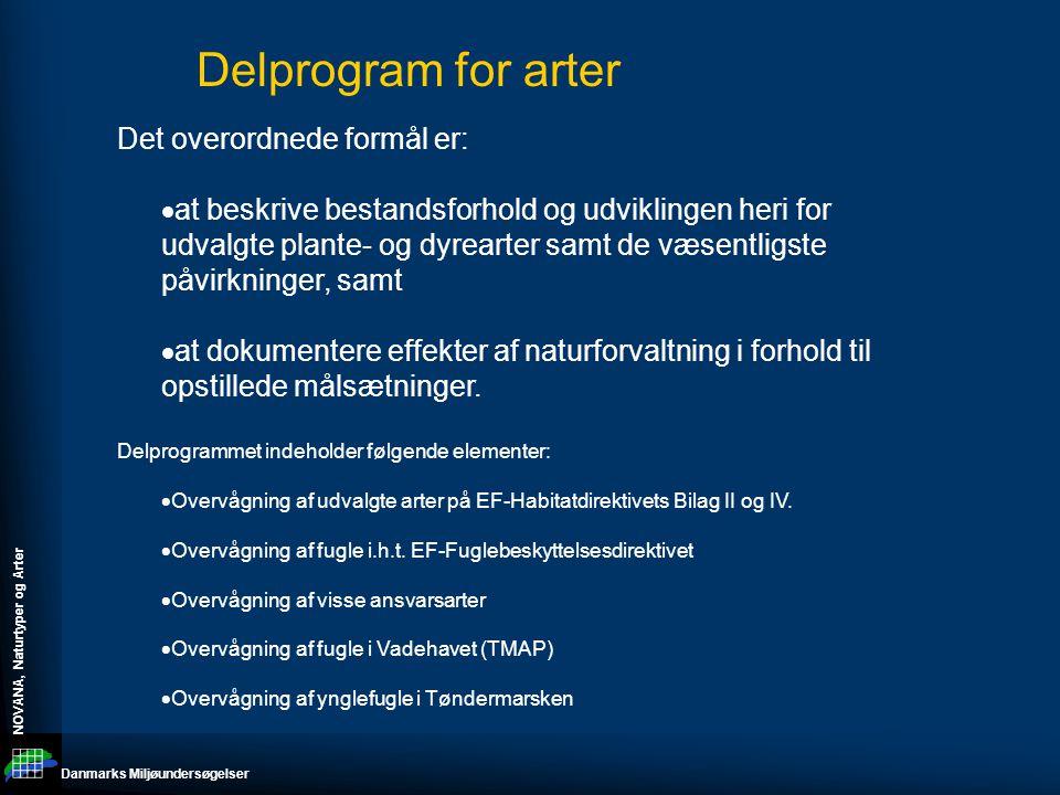 Delprogram for arter Det overordnede formål er: