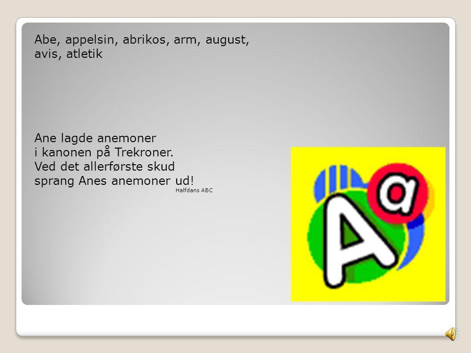 Abe, appelsin, abrikos, arm, august, avis, atletik