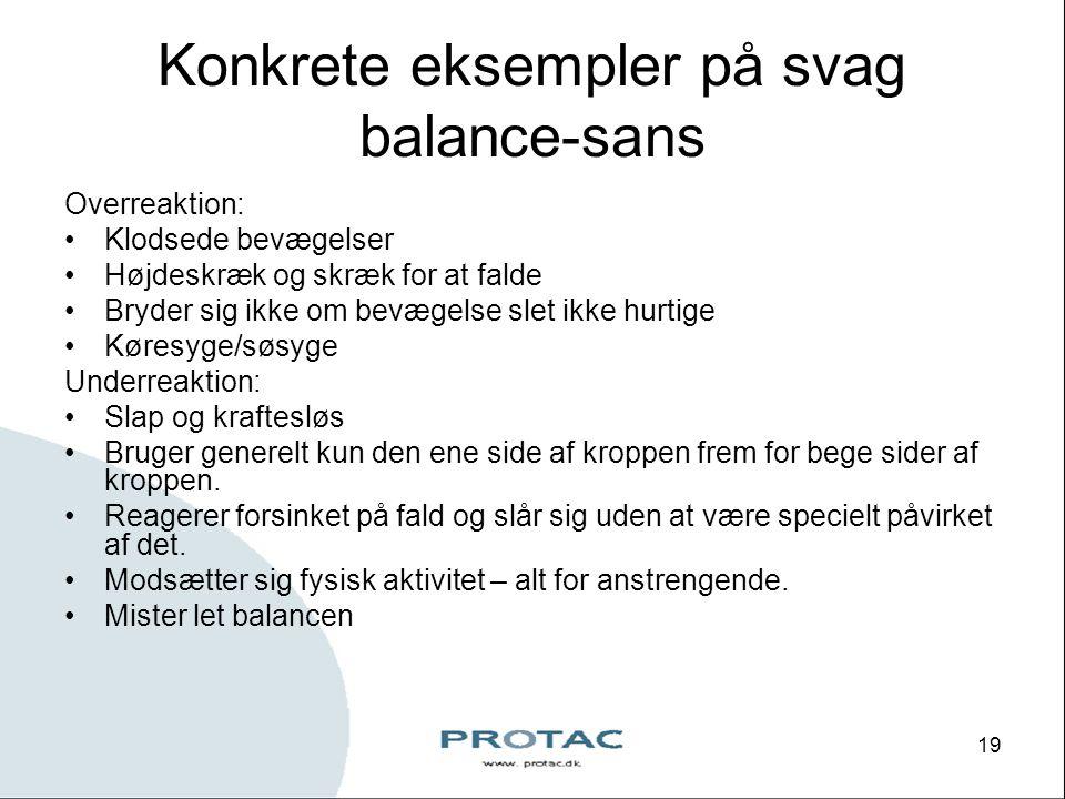 Konkrete eksempler på svag balance-sans