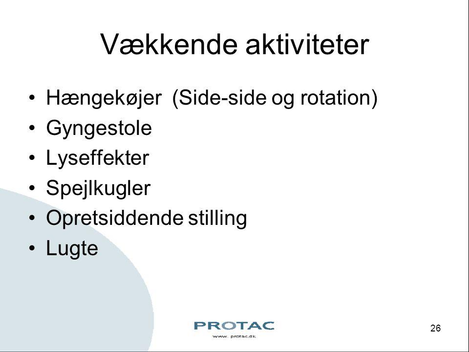 Vækkende aktiviteter Hængekøjer (Side-side og rotation) Gyngestole