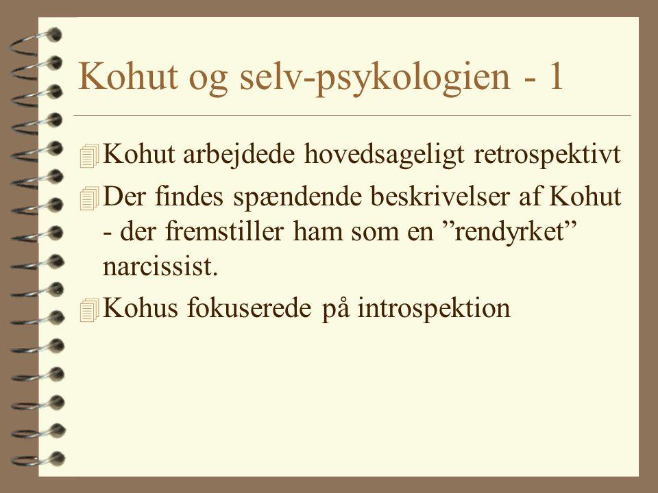 Kohut og selv-psykologien - 1