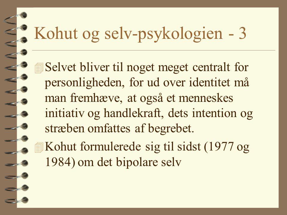 Kohut og selv-psykologien - 3