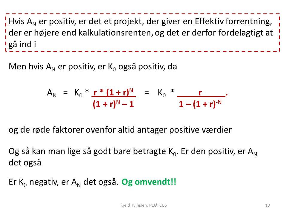 Men hvis AN er positiv, er K0 også positiv, da