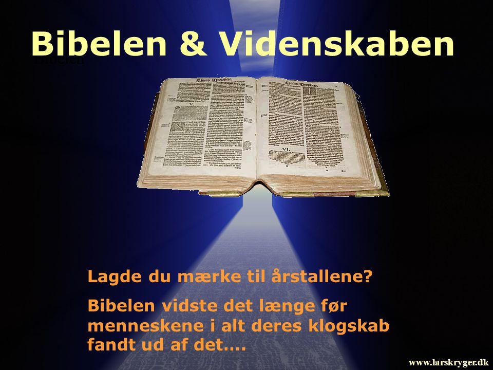 Bibelen & Videnskaben Bibelen Lagde du mærke til årstallene