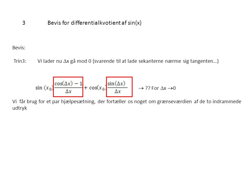 3 Bevis for differentialkvotient af sin(x)