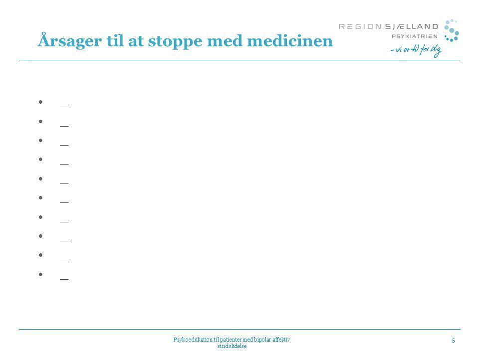 Årsager til at stoppe med medicinen
