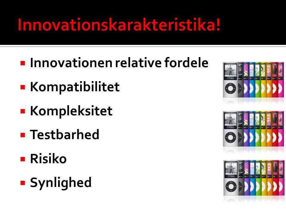 Innovationskarakteristika!