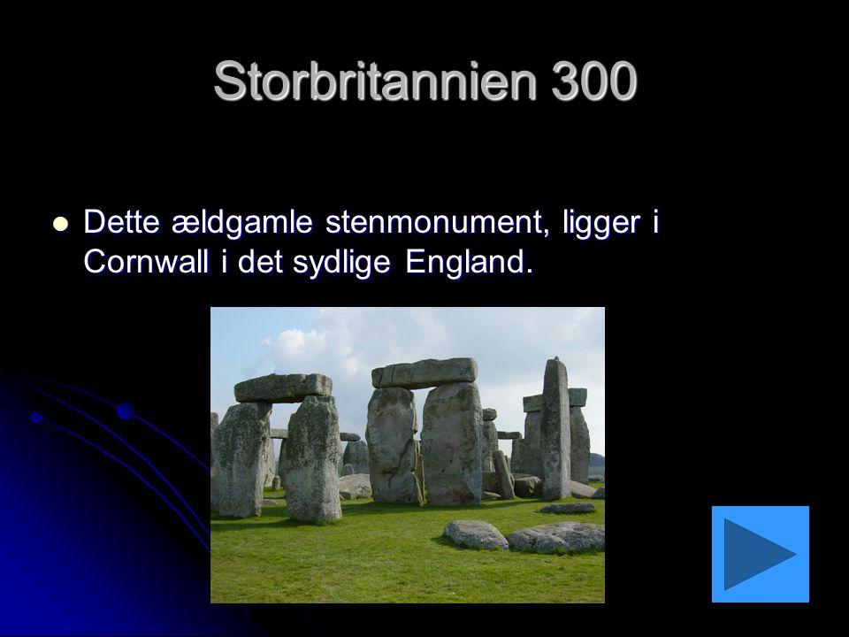Storbritannien 300 Dette ældgamle stenmonument, ligger i Cornwall i det sydlige England.