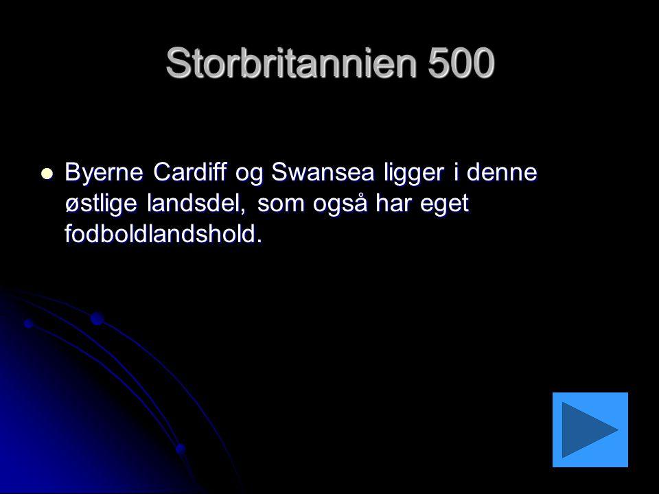 Storbritannien 500 Byerne Cardiff og Swansea ligger i denne østlige landsdel, som også har eget fodboldlandshold.