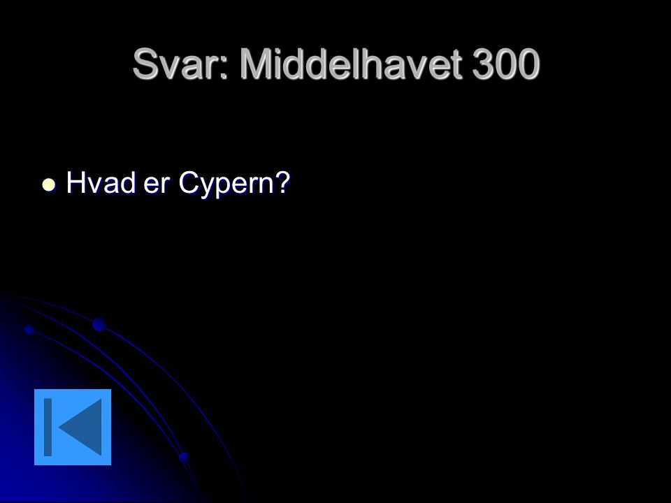 Svar: Middelhavet 300 Hvad er Cypern