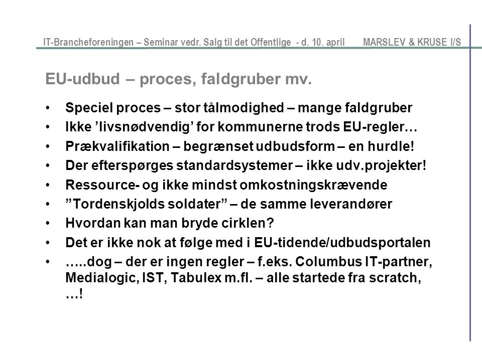 EU-udbud – proces, faldgruber mv.