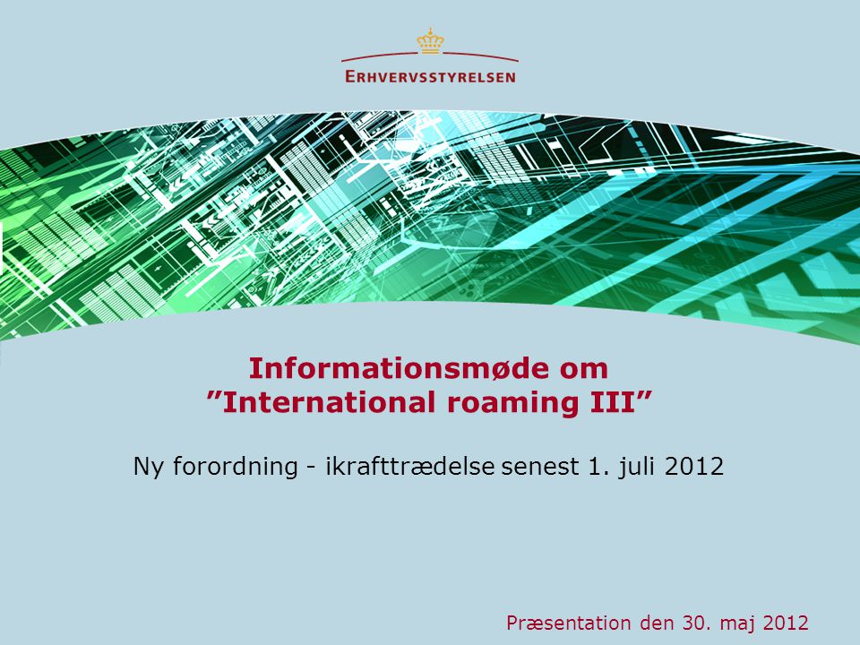 Informationsmøde om International roaming III