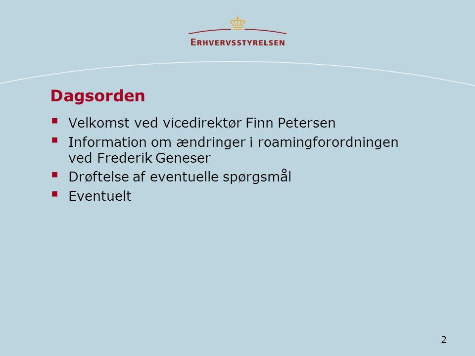Dagsorden Velkomst ved vicedirektør Finn Petersen