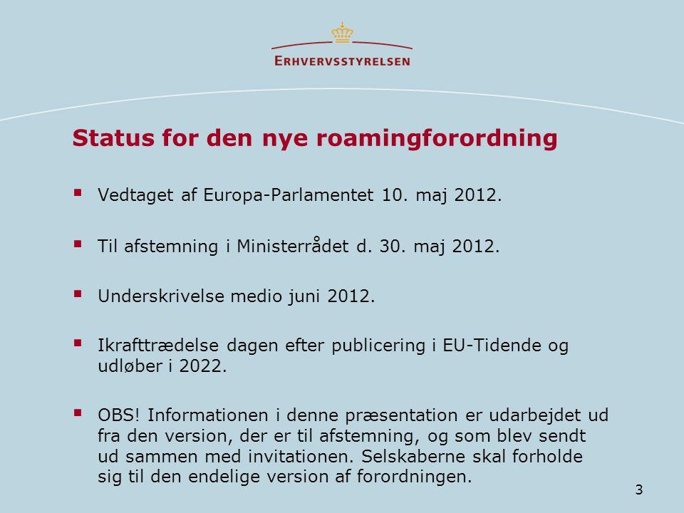 Status for den nye roamingforordning