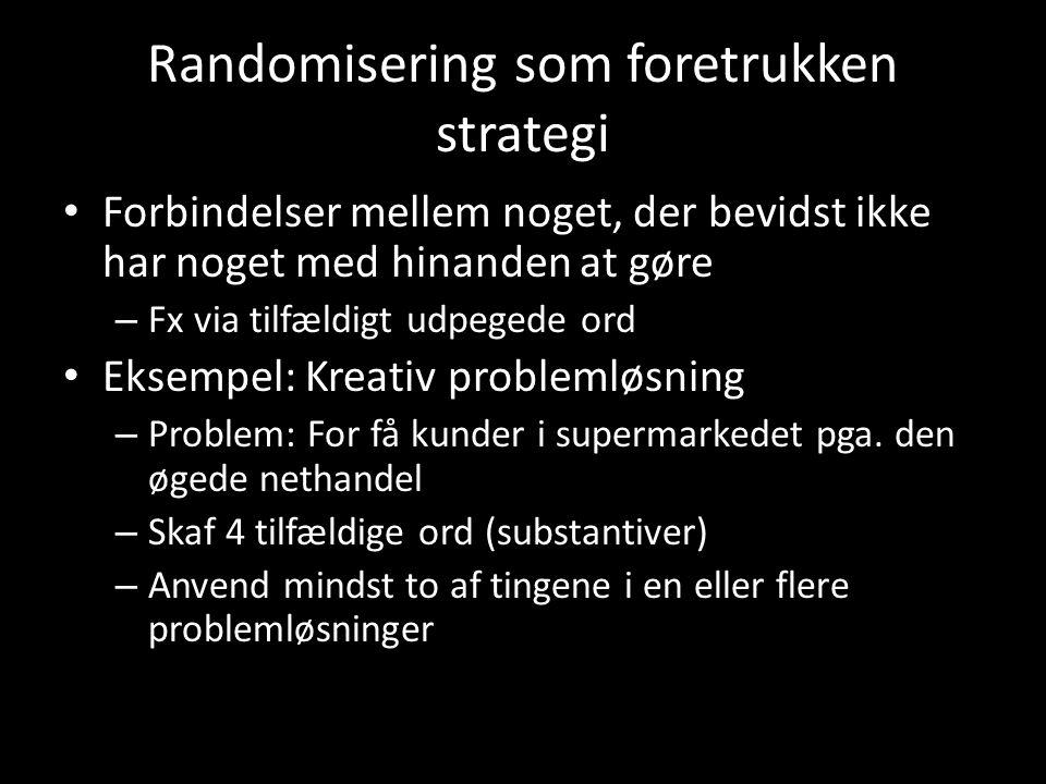 Randomisering som foretrukken strategi