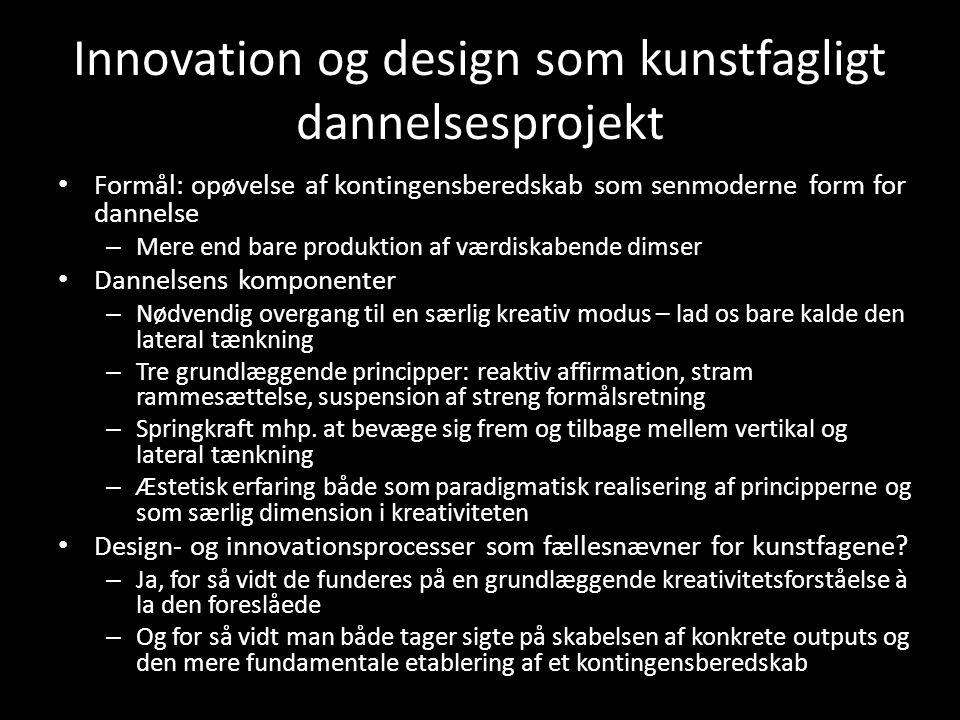 Innovation og design som kunstfagligt dannelsesprojekt