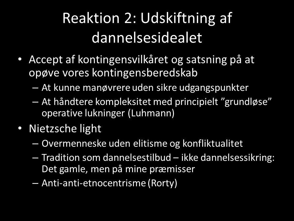 Reaktion 2: Udskiftning af dannelsesidealet